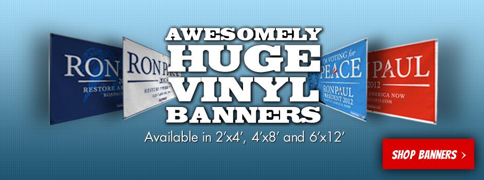 Huge Vinyl Banners