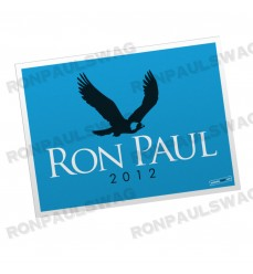 Ron Paul Eagle Yard Sign